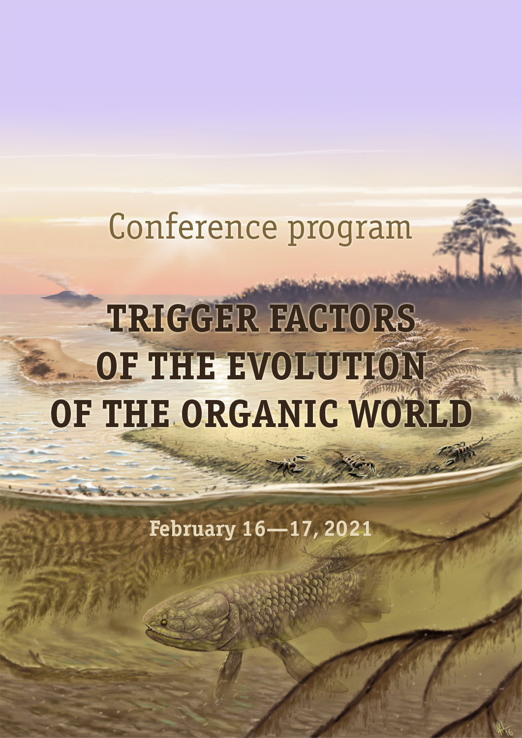 "Программа конференции ""TRIGGER FACTORS OF THE EVOLUTION OF THE ORGANIC WORLD"""